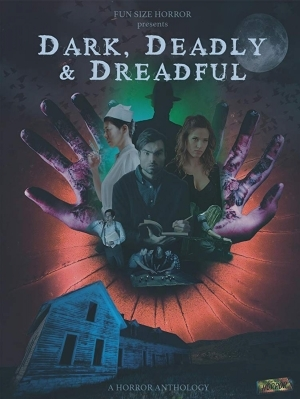 Dark Deadly and Dreadful (2019)